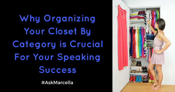 Why Organizing Your Closet By Category is Crucial For Your Speaking Success